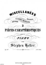 Miscellanees : 3 pieces caracteristiques pour le piano, op. 40