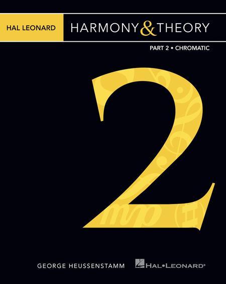 Hal Leonard Harmony & Theory - Part 2: Chromatic