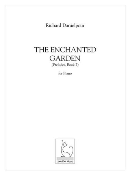 The Enchanted Garden (preludes, Book 2)