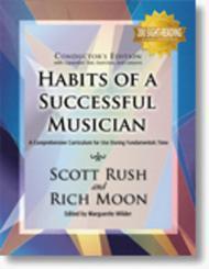Habits of a Successful Musician - Conductor's Edition
