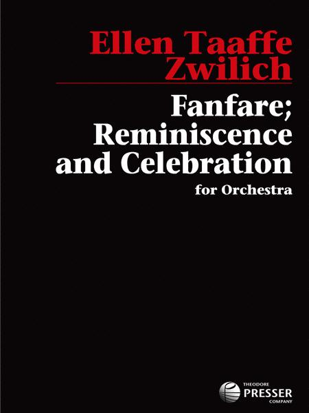 Fanfare, Reminiscence and Celebration