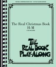 The Real Christmas Book Play-Along, Vol. H-M