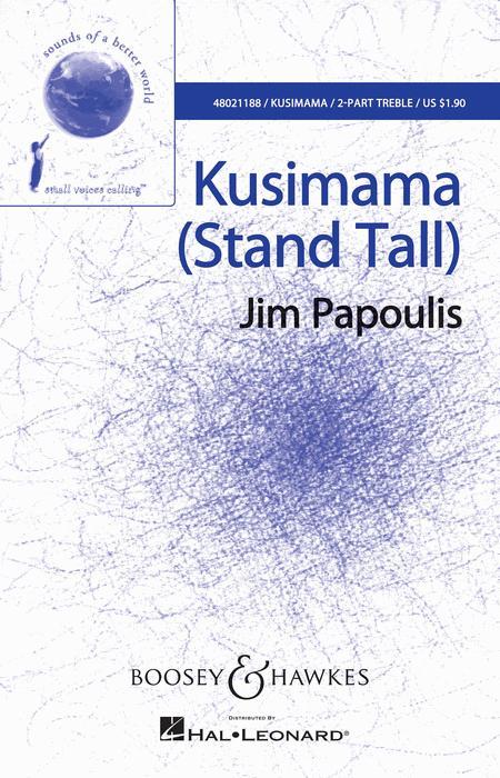 Kusimama (Stand Tall)