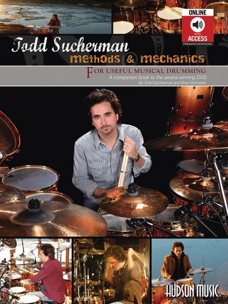 Todd Sucherman - Methods & Mechanics