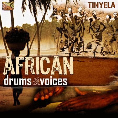 African Drums & Voices: Tinyel