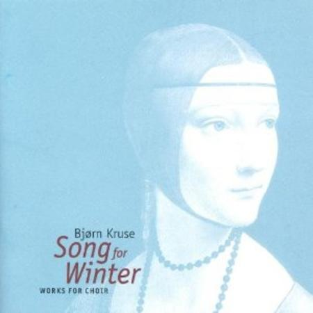 Song for Winter - Works for Ch
