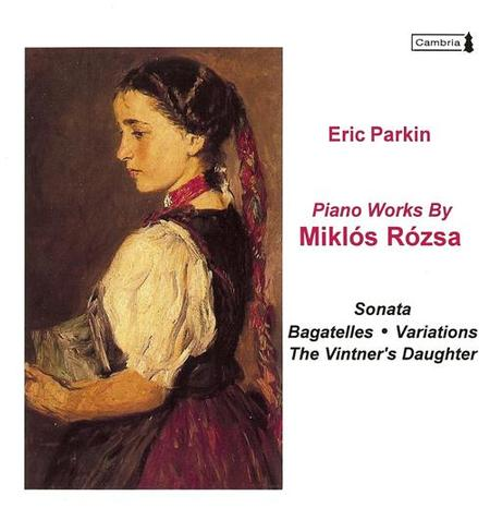 Piano Works By Miklos Rozsa