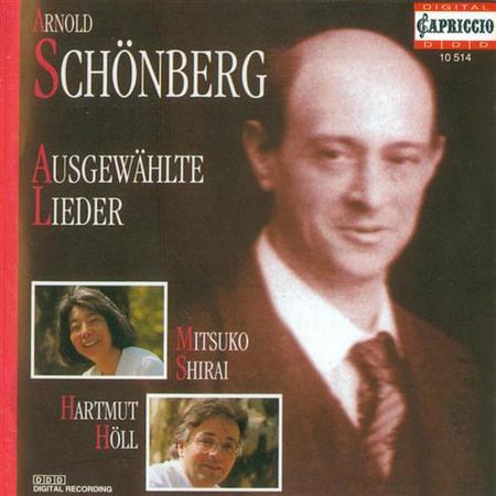 A. Schoenberg: Lieder - Opp.