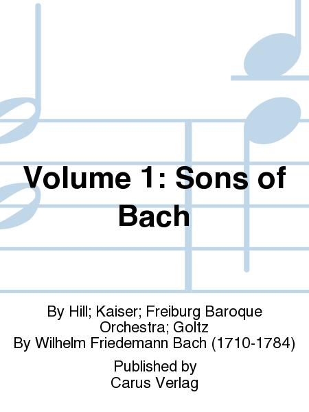 Volume 1: Sons of Bach