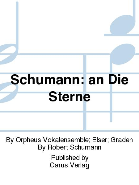 Schumann: an Die Sterne