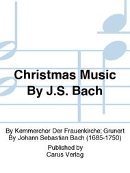 Christmas Music By J.S. Bach