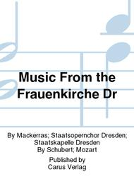 Music From the Frauenkirche Dr