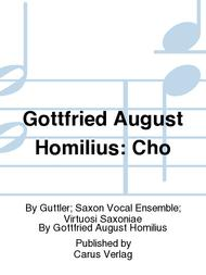 Gottfried August Homilius: Cho