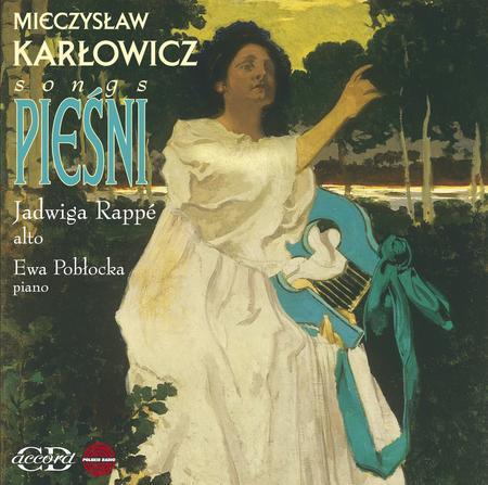 Mieczyslaw Karlowicz: Songs