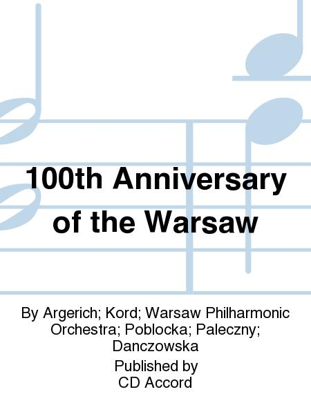 100th Anniversary of the Warsaw