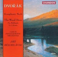 Symphony No. 6 / the Wild Dove