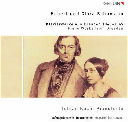 Piano Works From Dresden 1845