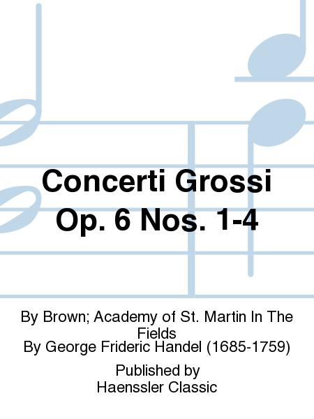 Concerti Grossi Op. 6 Nos. 1-4