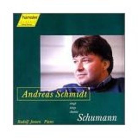 Andreas Schmidt Sings Schumann