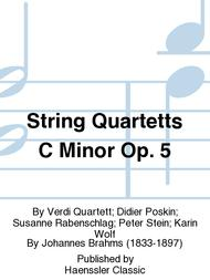 String Quartetts C Minor Op. 5
