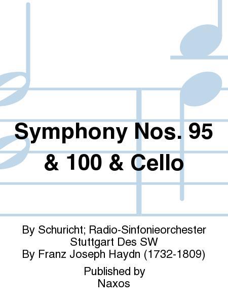 Symphony Nos. 95 & 100 & Cello