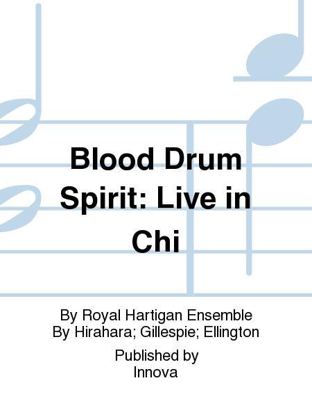 Blood Drum Spirit: Live in Chi
