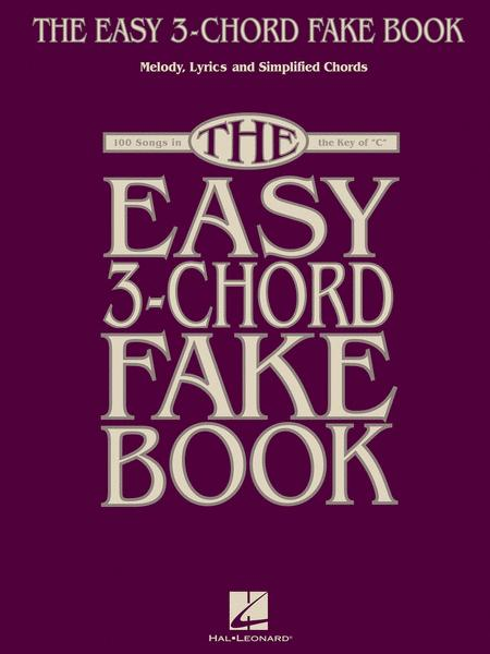 The Easy 3 Chord Fake Book Sheet Music By Various Sheet Music Plus