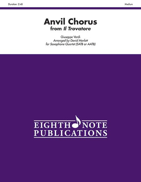Anvil Chorus (from Il Trovatore)