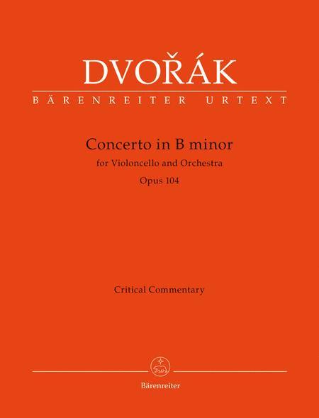 Koncert pro violoncello a orchestr for Violoncello and Orchestra b minor, Op. 104
