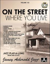 Volume 132 - On The Street Where You Live