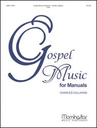 Gospel Music for Manuals