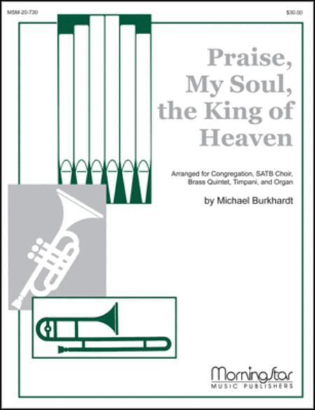 Praise, My Soul, the King of Heaven (Lauda anima)