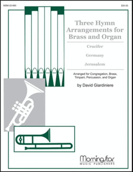 Three Hymn Arrangements for Brass & Organ