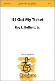 If I Got My Ticket (SSAA)