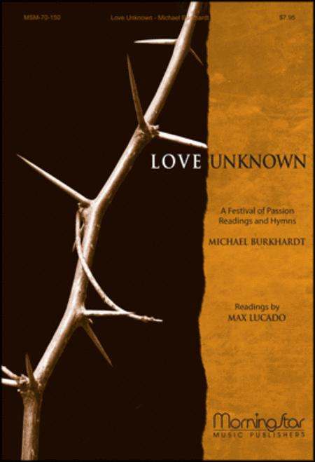 Love Unknown: A Festival of Passion Readings and Hymns (Organ Score)