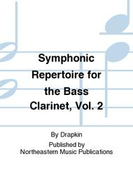 Symphonic Repertoire for the Bass Clarinet, Vol. 2