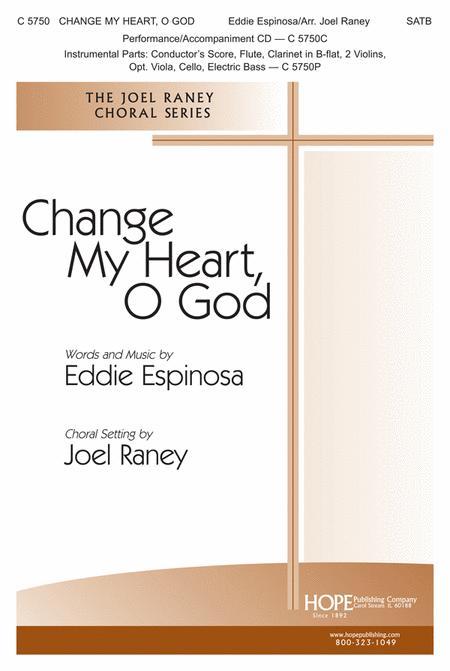 Change My Heart, O God (With Search Me, O God)