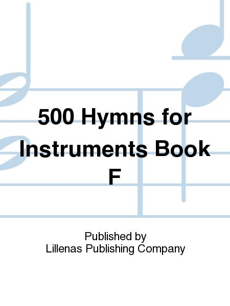 500 Hymns for Instruments Book F