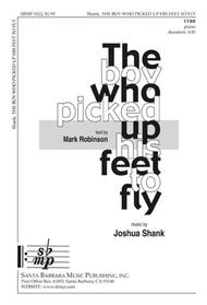 The Boy Who Picked Up His Feet to Fly