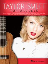 Taylor Swift for Ukulele - 2nd Edition