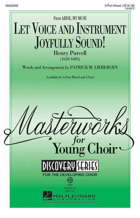 Let Voice and Instrument Joyfully Sound!
