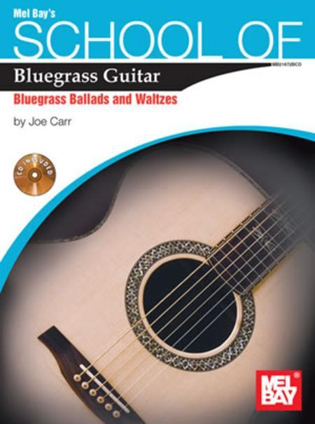 School of Bluegrass Guitar Ballads/Waltzes