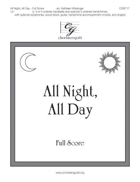 All Night, All Day - Full Score and Instrumental and Vocal Parts