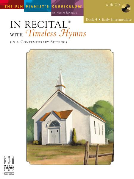 In Recital with Timeless Hymns, Book 4