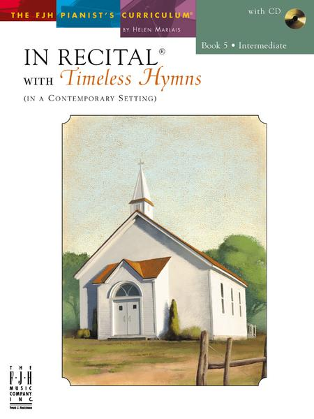 In Recital with Timeless Hymns, Book 5