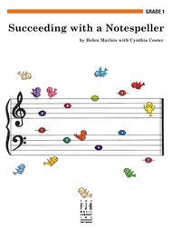 Succeeding with a Notespeller, Grade 1