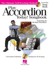 Play Accordion Today! Songbook - Level 1