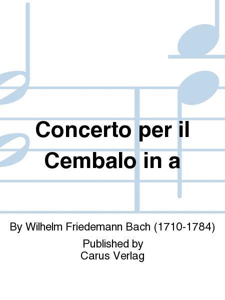 Concerto per il Cembalo in a