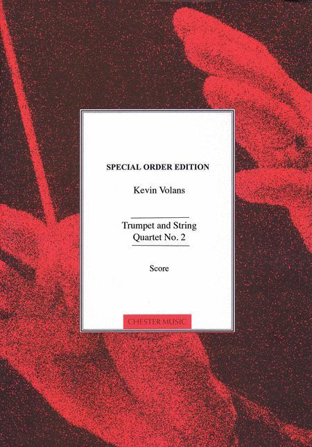 Trumpet and String Quartet No. 2