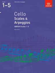 Cello Scales & Arpeggios, ABRSM Grades 1-5